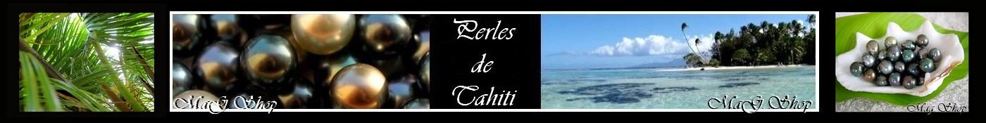 BOUTIQUE MAG.SHOP BIJOUX PERLES NACRES DE TAHITI