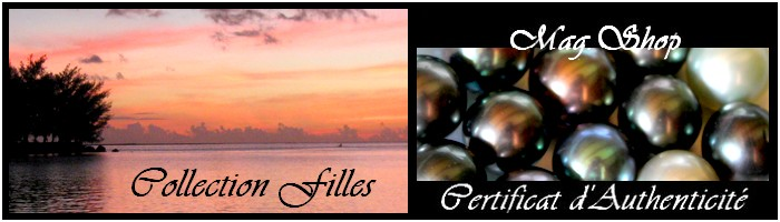 COLLECTION FILLES PERLES DE TAHITI NACRE & KEISHIS MAG.SHOP
