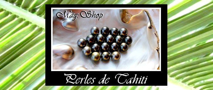 COLLECTION NACRE PERLES ET KEISHIS DE TAHITI MAG.SHOP