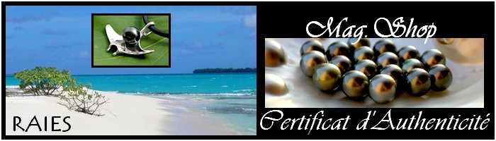 COLLECTION RAIES DE TAHITI MAG.SHOP PERLES DE TAHITI