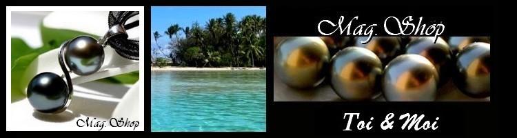 Gamme Toi & Moi de Tahiti MAG.SHOP