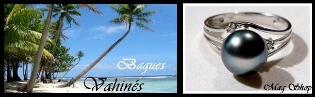 Gamme Vahinés Bagues de Tahiti MAG.SHOP