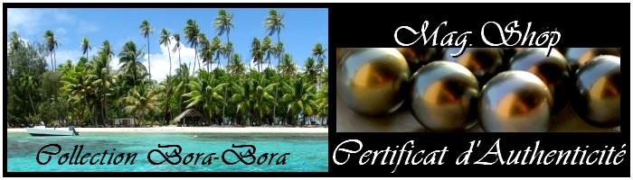 MAG.SHOP-TAHITI-COLLECTION ORA BORA PERLES-DE-TAHITI