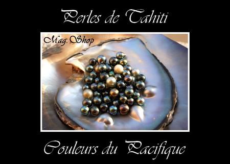 Perles de Tahiti . Couleurs du pacifique MAG.SHOP
