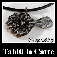 Tahiti Bijoux Collection La Carte de Tahiti MAG.SHOP TAHITI